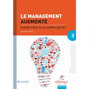 booster-3-le-management-augmente-faire-face-a-la-complexite